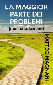 La maggior parte dei problemi